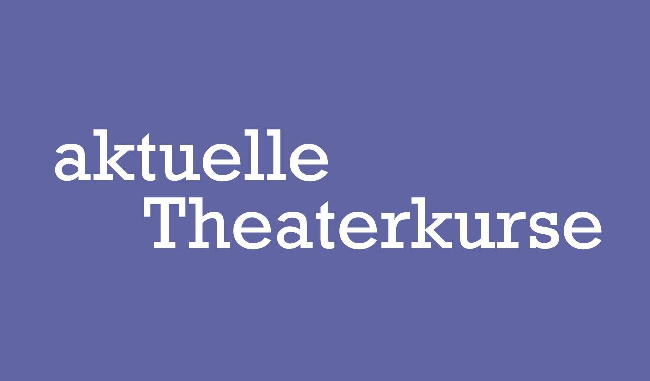 aktuelle_Theaterkurse_1280x750_3